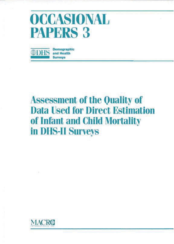 Cover of Assessment of the Quality of Data Used for Direct Estimation of Infant and Child Mortality in DHS-II Surveys (English)