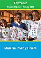Cover of Tanzania Malaria Indicator Survey 2017 - Malaria Policy Briefs (English)