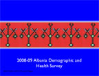 Cover of Albania: DHS, 2008-09 - Survey Presentations (English)