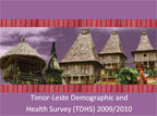 Cover of Timor-Leste: DHS, 2009-10 - Survey Presentations (English)