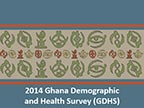Cover of Ghana: DHS 2014 - Survey Presentations (English)
