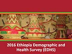 Cover of Ethiopia: DHS, 2016 - Survey Presentations (English)