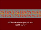 Cover of Ghana: DHS, 2008 - Survey Presentations (English)