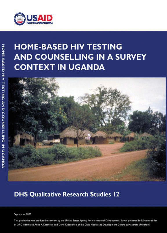 Cover of Home-Based HIV Testing and Counselling in a Survey Context in Uganda (English)