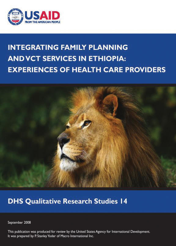 Cover of Integrating Family Planning and VCT Services in Ethiopia: Experiences of Health Care Providers (English)