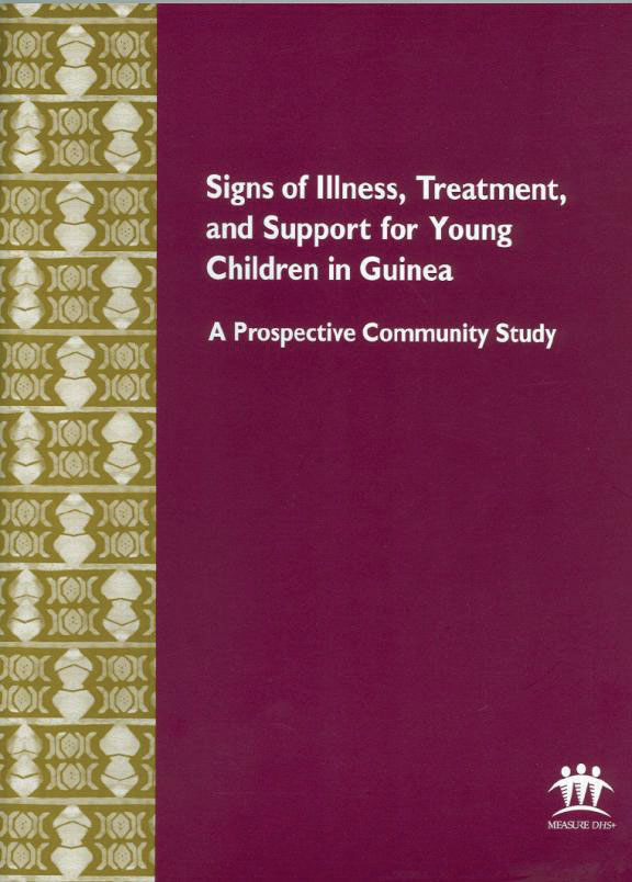 Cover of Signs of Illness, Treatment, and Support for Young Children in Guinea:  A Prospective Community Study (English)