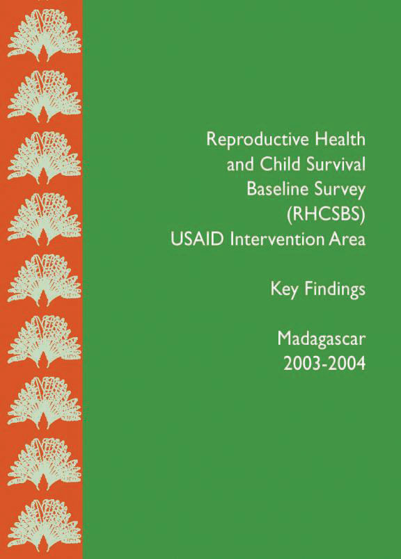 Cover of Madagascar DHS, 2003-04 - Reproductive Health and Child Survival Baseline Survey (RHCSBS) (English, French)