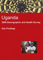 Cover of Uganda DHS, 2006 - Key Findings (English)