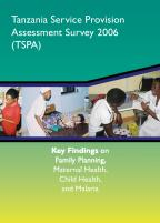Cover of Tanzania SPA, 2006 - Key Findings on MCH (English)