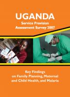 Cover of Uganda HIV/MCH SPA, 2007 - Key Findings on MCH and Malaria (English)