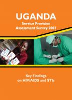 Cover of Uganda HIV/MCH SPA, 2007 - Key Findings on HIV/AIDS and STIs (English)