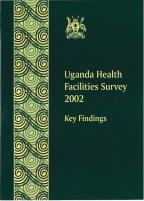 Cover of Uganda Health Facilities Survey 2002 - Key Findings (English)