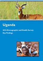Cover of Uganda DHS, 2016 - Key Findings (English)