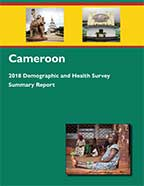 Cover of Cameroon DHS, 2018 - Cameroon 2018 Demographic and Health Survey - Summary Report (English)