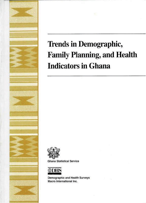 Cover of Trends in Demographic, Family Planning, and Health Indicators in Ghana (English)