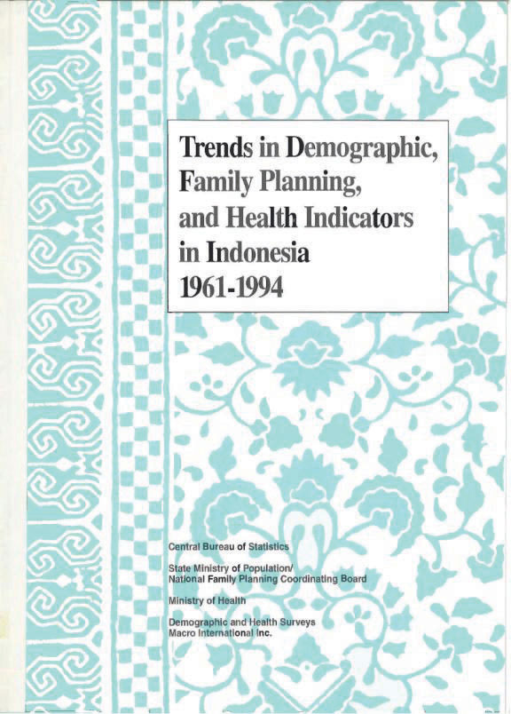 Cover of Trends in Demographic, Family Planning, and Health Indicators in Indonesia 1961-1994 (English)