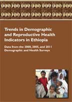 Cover of Trends in Demographic and Reproductive Health Indicators in Ethiopia: Data from the 2000, 2005, and 2011 Demographic and Health Surveys (English)