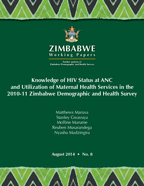 Cover of Knowledge of HIV Status at ANC and Utilization of Maternal Health Services in the 2010-11 Zimbabwe Demographic and Health Survey (English)