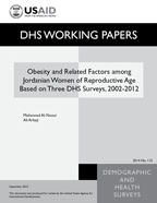 Cover of Obesity and Related Factors among Jordanian Women of Reproductive Age Based on Three DHS Surveys, 2002-2012 (English)