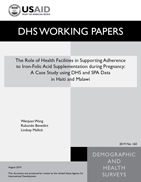 Cover of The Role of Health Facilities in Supporting Adherence to Iron-Folic Acid Supplementation during Pregnancy: A Case Study using DHS and SPA Data in Haiti and Malawi (English)