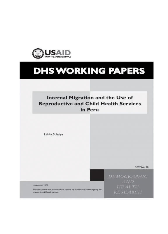 Cover of Internal Migration and the Use of Reproductive and Child Health Services in Peru (English)