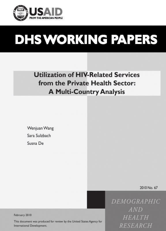 Cover of Utilization of HIV-Related Services from the Private Health Sector: A Multi-Country Analysis (English)