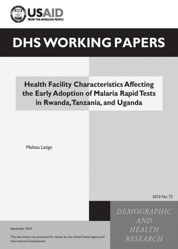Cover of Health Facility Characteristics Affecting the Early Adoption of Malaria Rapid Tests in Rwanda, Tanzania, and Uganda (English)