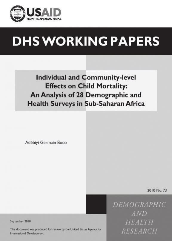 Cover of Individual and Community-level Effects on Child Mortality: An Analysis of 28 Demographic and Health Surveys in Sub-Saharan Africa (English)