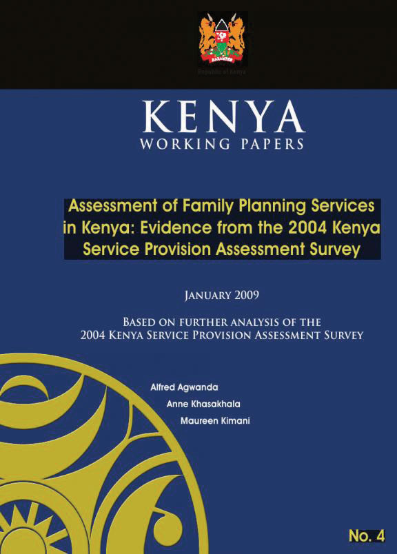 Cover of Assessment of Family Planning Services in Kenya: Evidence from the 2004 Kenya Service Provision Assessment Survey (English)