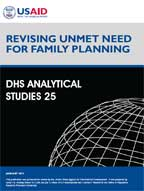 Revising Unmet Need for Family Planning. DHS Analytical Studies 25
